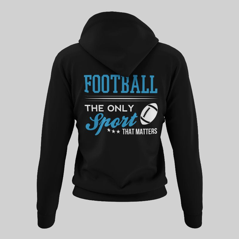 The Only Sport That Matters Football Sherpa Hoodie