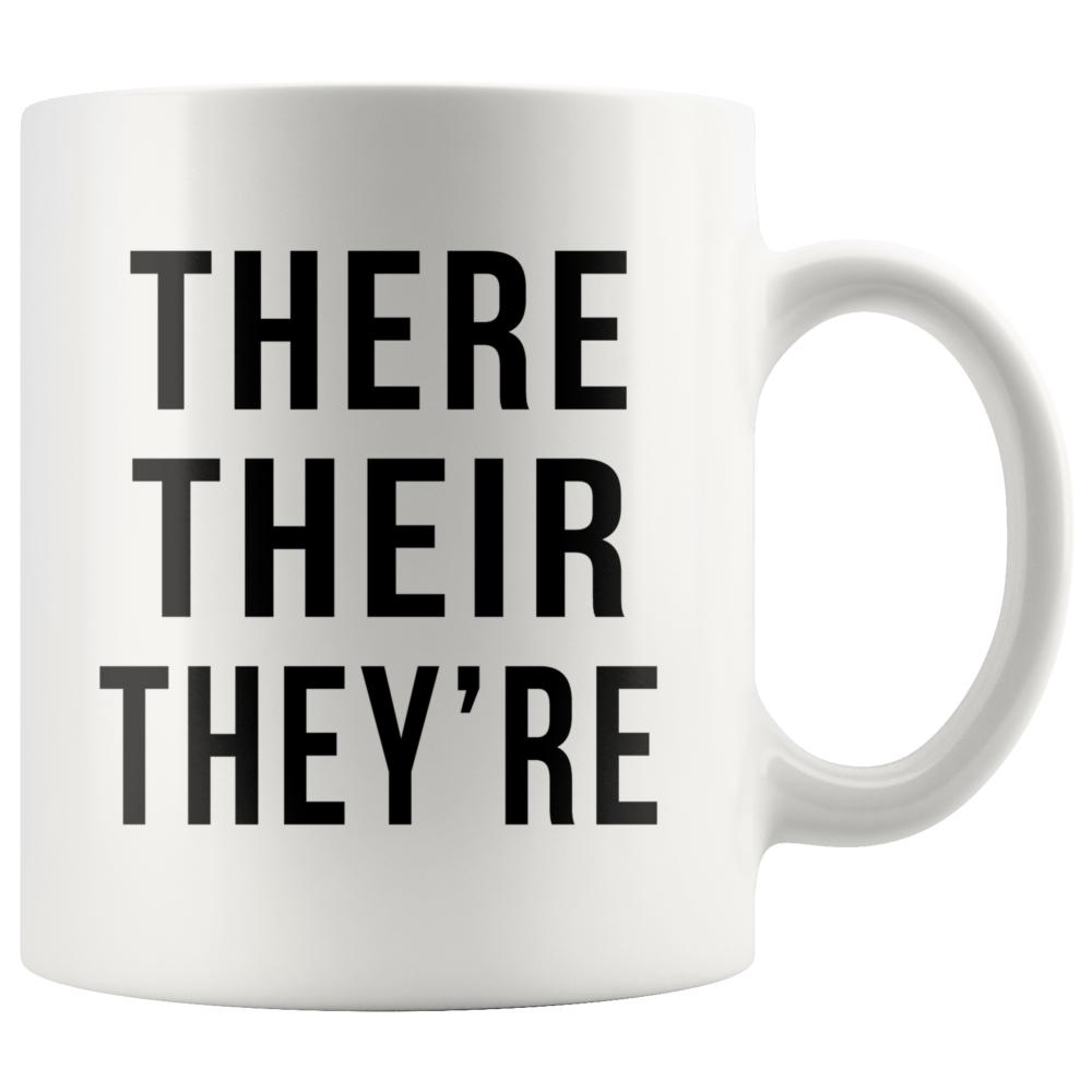 There Their They're Funny Writers Mug - Snappy Creations