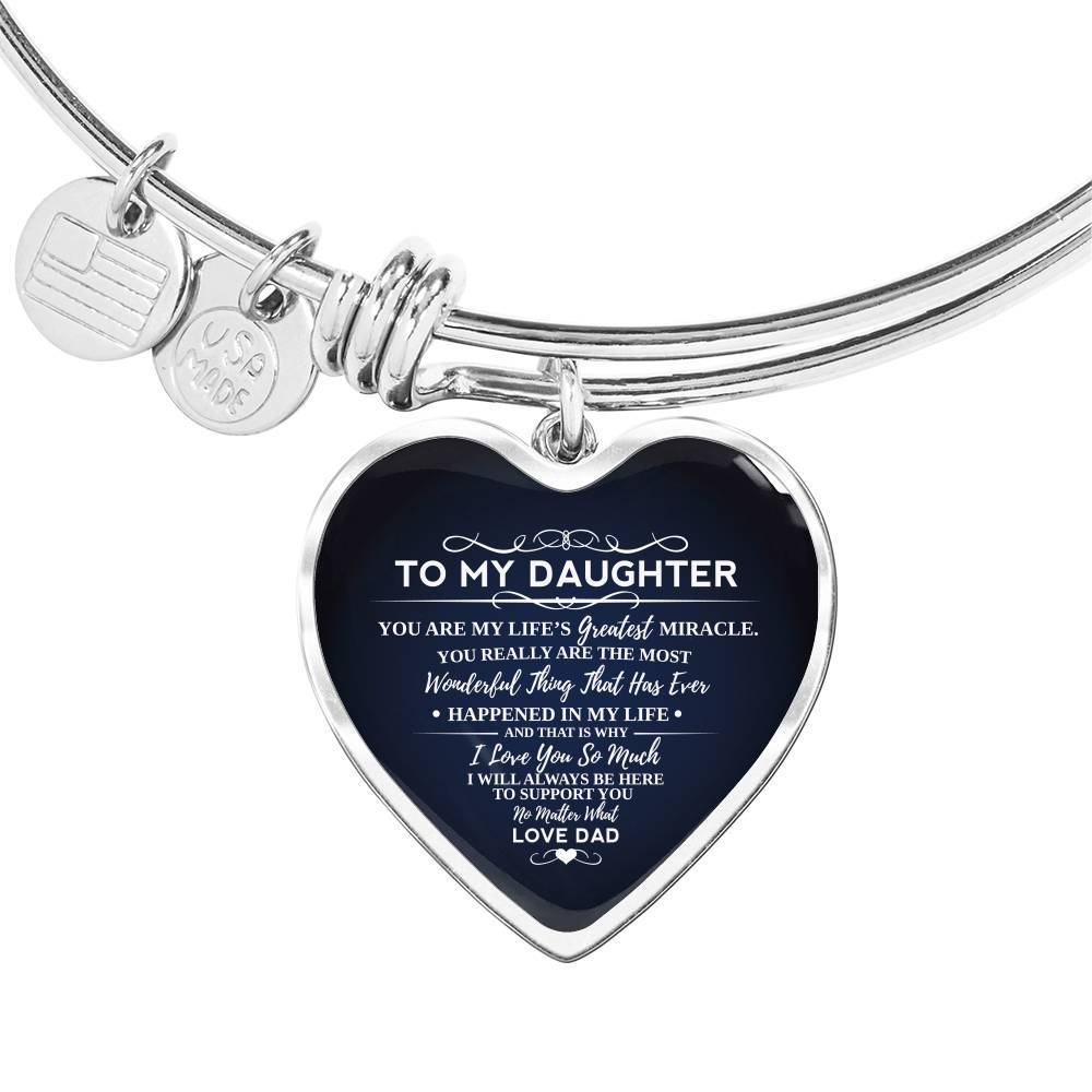 To My Daughter My Life's Greatest Miracle Love Dad Heart Bracelet