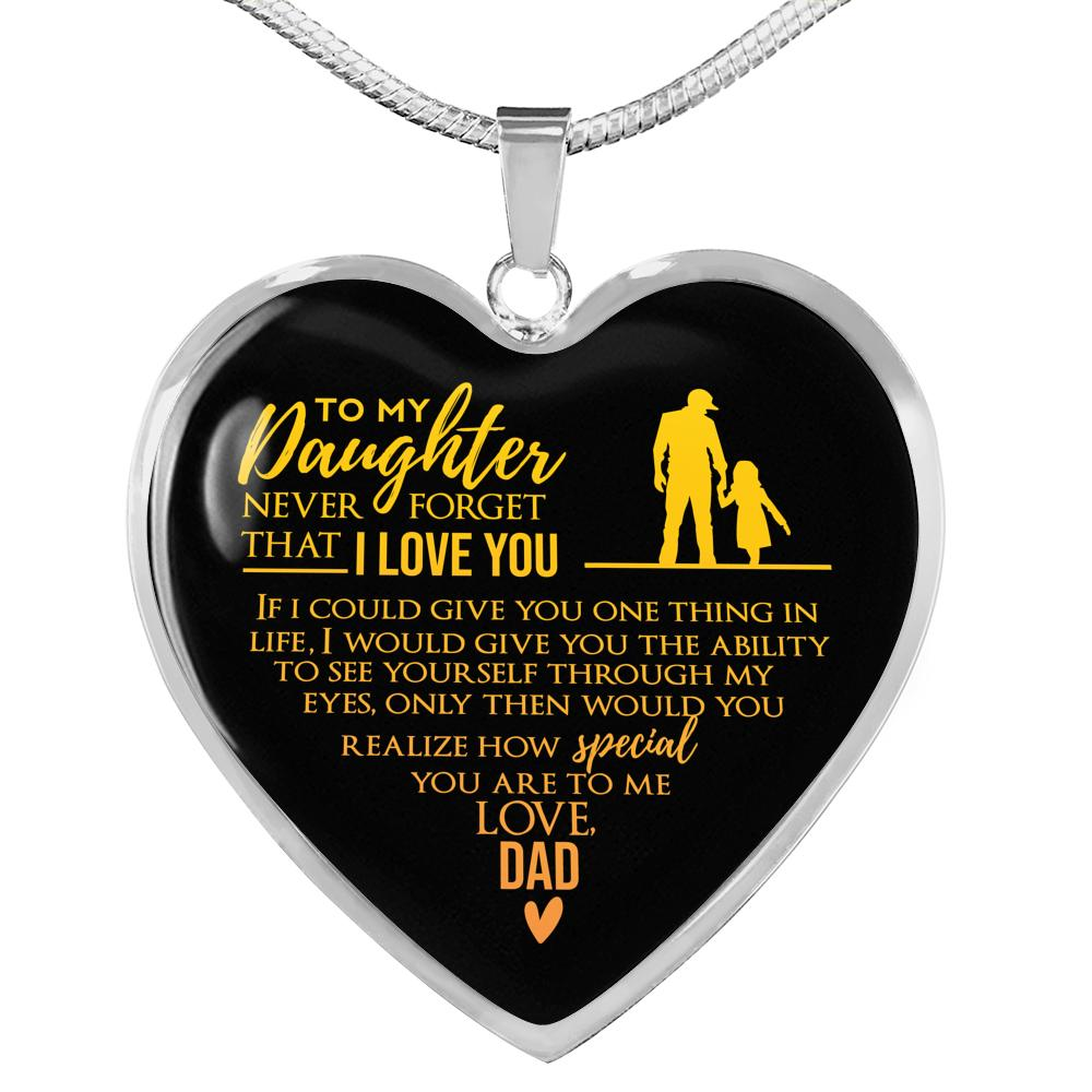 To My Daughter Never Forget That I Love You Dad Heart Necklace - Snappy Creations