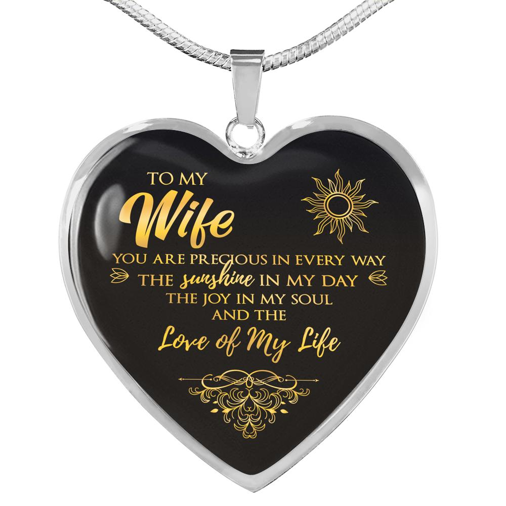 To My Wife You Are Precious In Every Way Spouse Heart Necklace