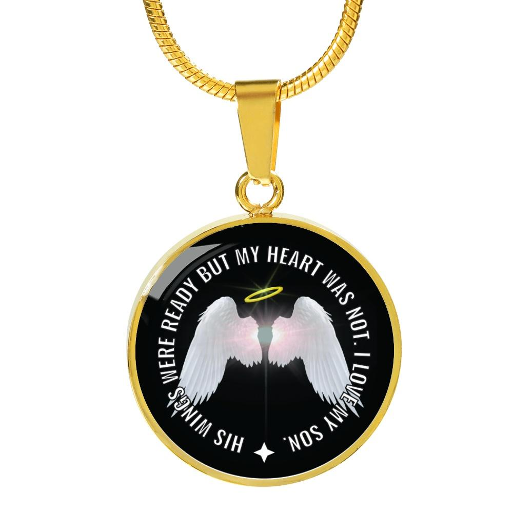 Your Wings Were Ready But My Heart Was Not Son Necklace, Bracelet - Snappy Creations