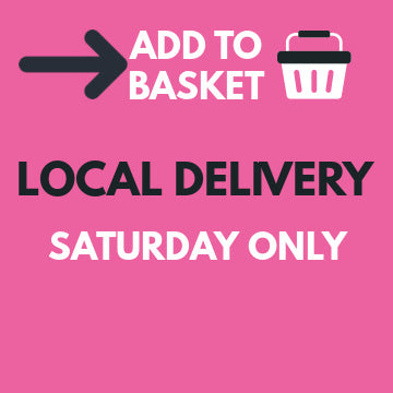 Local Delivery - Saturday Only