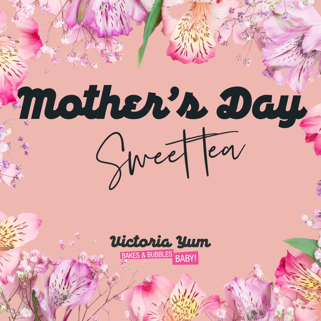 Mother's Day Sweet Tea for Two (Collect Sat 13 March)