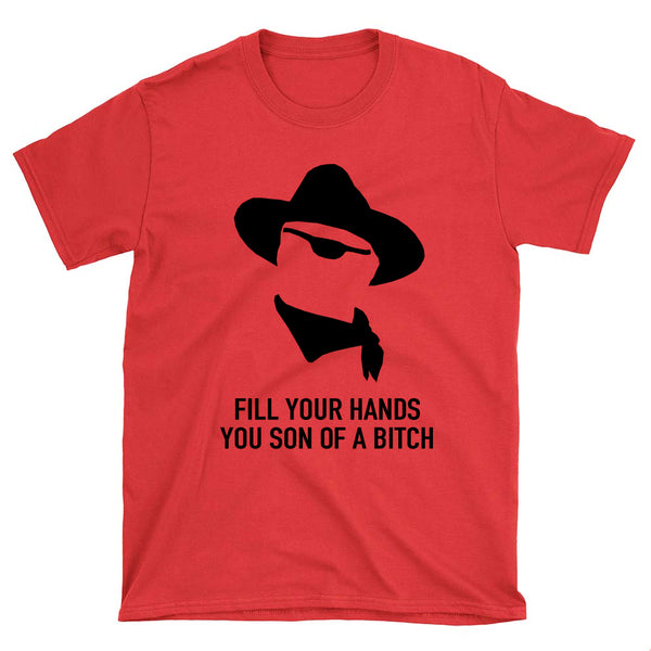 John Wayne Fill Your Hands T-Shirt