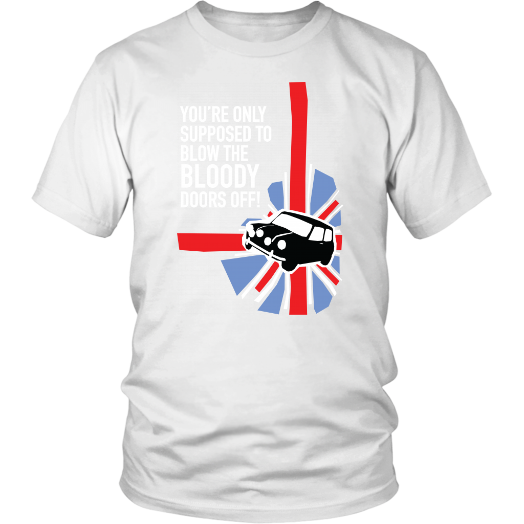 "Quality T Shirt ""Bloody Doors"" The Italian Job Movie Classic"