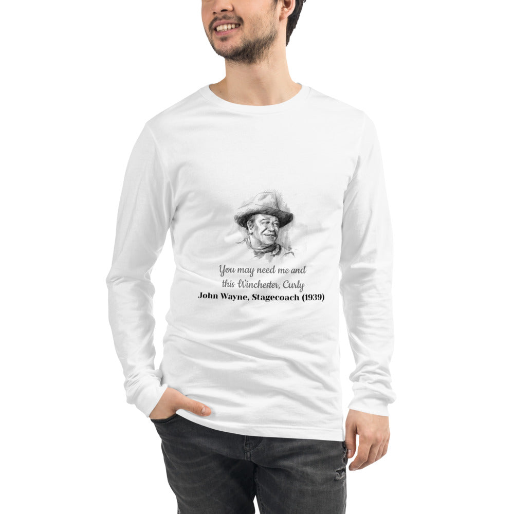 Quality John Wayne Famous Quote Unisex Long Sleeve T-Shirt