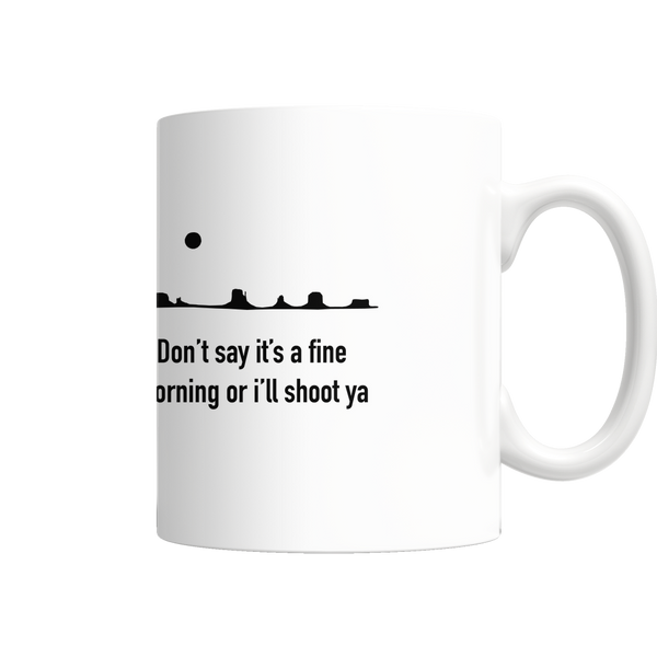 John Wayne Fine Morning Mug