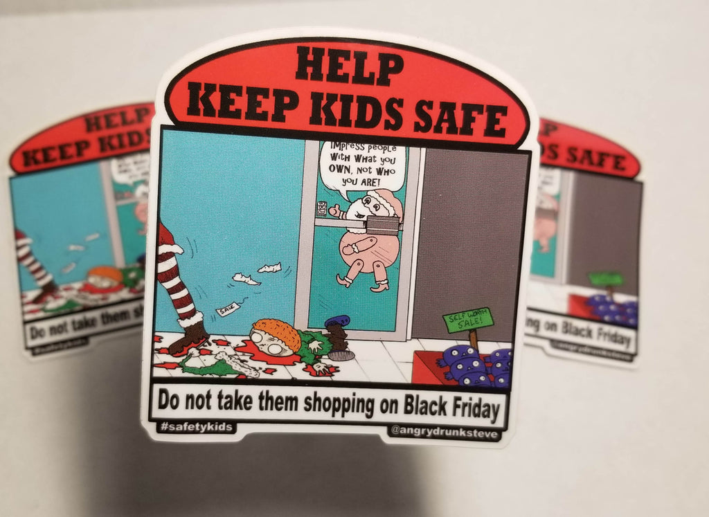 Safety Kid -Black Friday Stomp