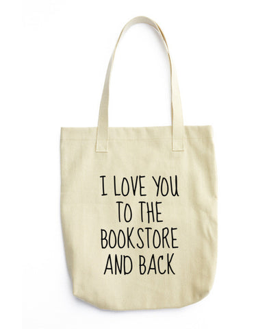 I love you to the bookstore and back, Tote bag