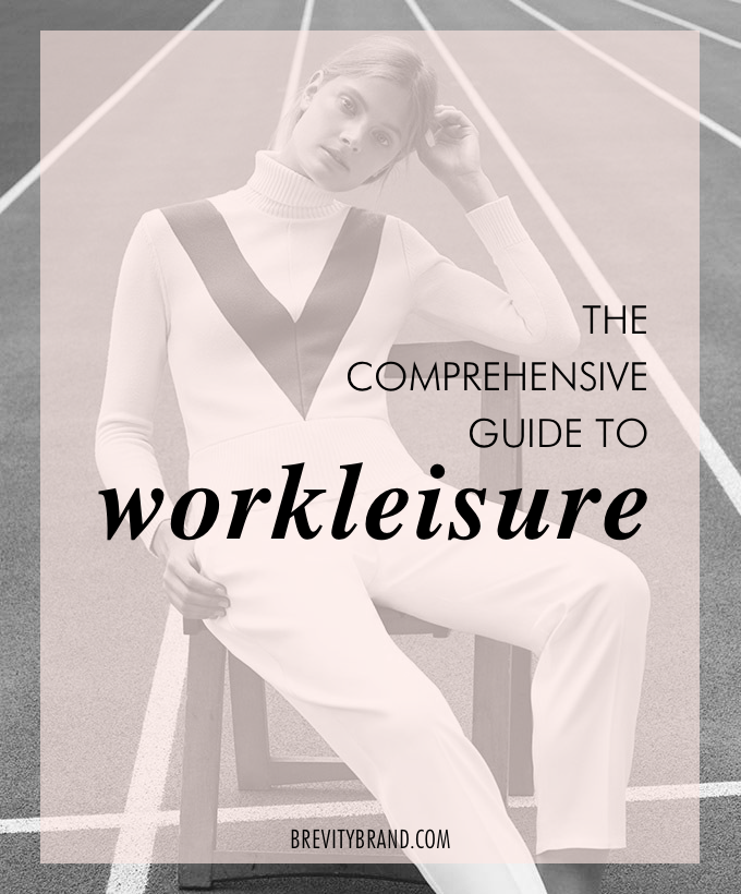 The Comprehensive Guide to Workleisure | darabelliott.com
