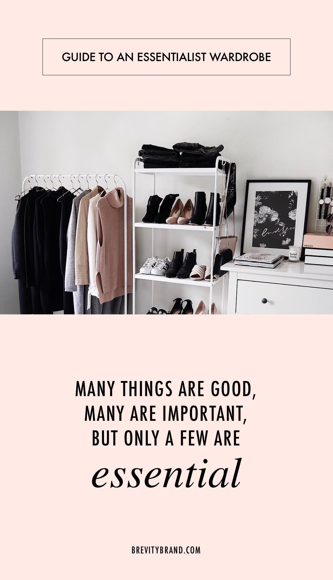 Guide to An Essentialist Wardrobe