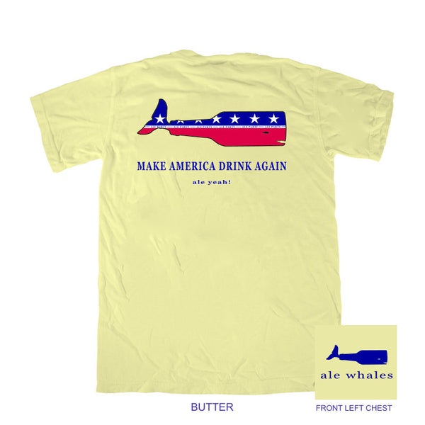 Make America Drink Again - Ale Party!  -Butter Short Sleeve