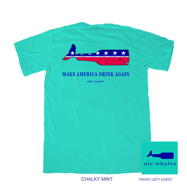 Make America Drink Again - Ale Party!  -Chalky Mint Short Sleeve