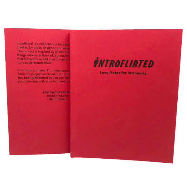 Introflirted: A Book of Love Notes for Introverts