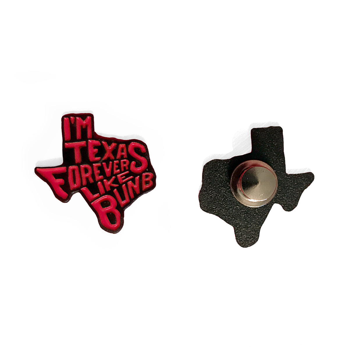 Texas Forever Pin
