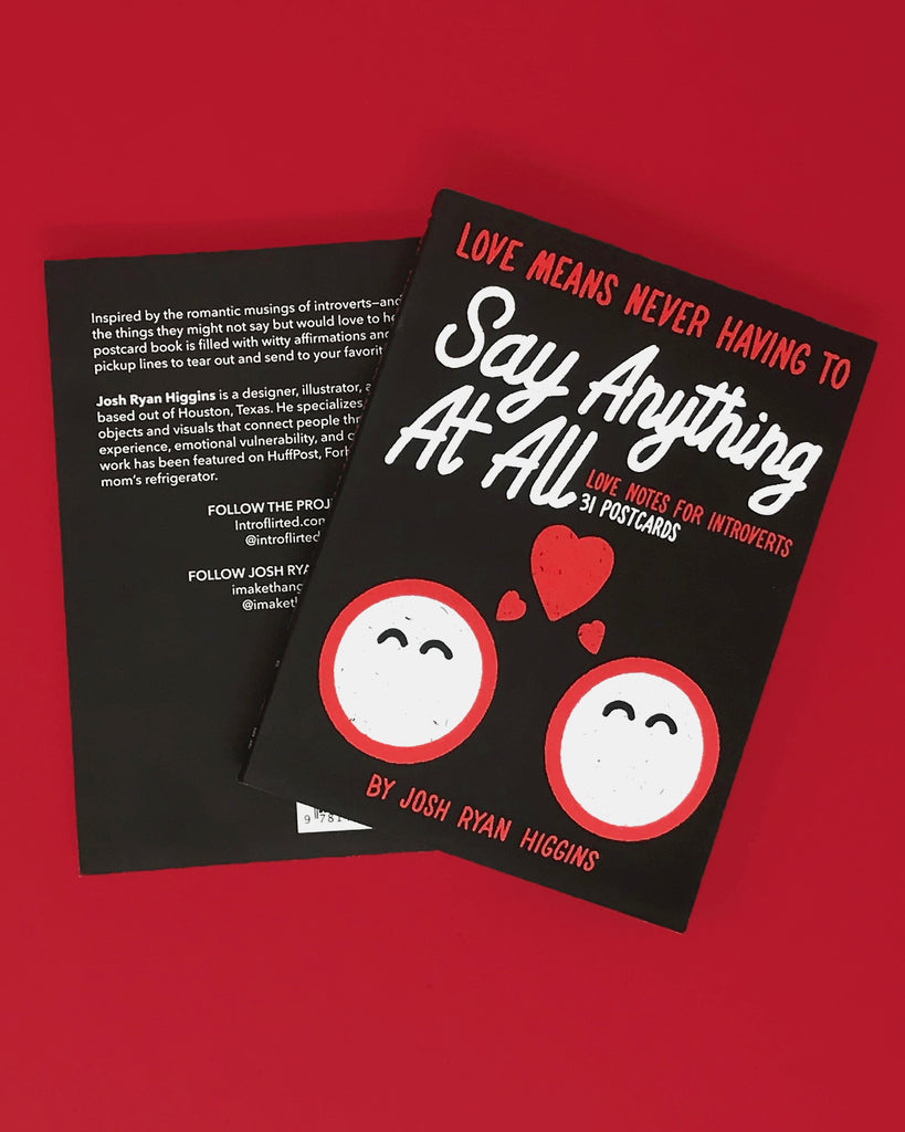 Love Means Never Having to Say Anything At All: Love Notes for Introverts