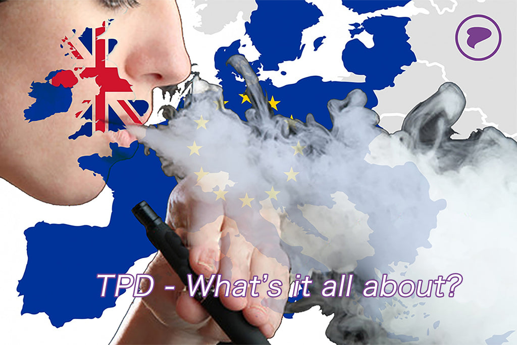 What is the Tobacco Products Directive (TPD)...?!?!
