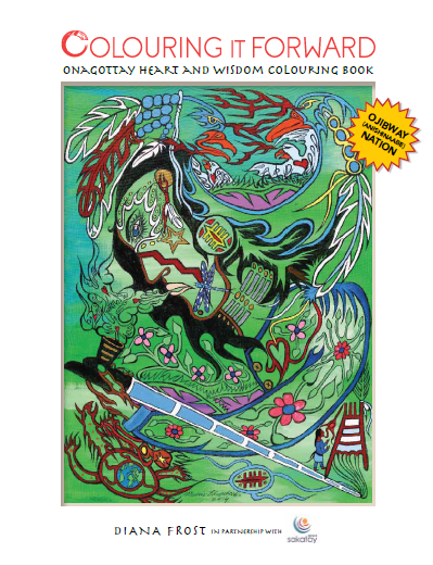 "A picture of the front of the Ojibway Nation colouring book. It reads ""Colouring it forward; Onagottay Heart and Wisdom colouring book"". The author is Diana Frost. On this cover is a complex design of a man smoking a peace pipe. The design is full of detail and symbolism. Some notable elements include an eagle and goose overlooking their chicks; several flowering plants; a creature carrying the earth on its back; and a figure standing next to a tipi."