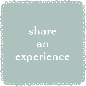 Share the experience with your loved ones