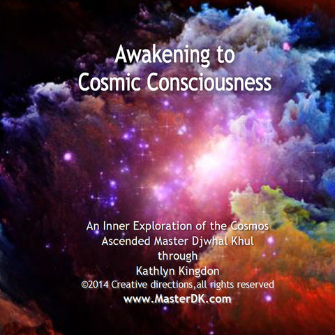 Awakening to Cosmic Consciousness