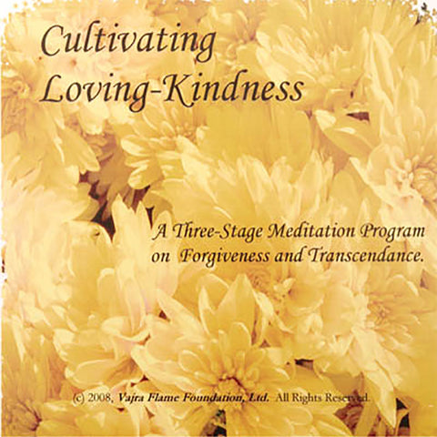 Cultivating Loving Kindness
