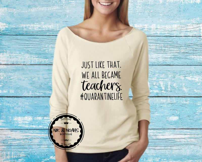 graphic tees for moms quarantine #quarantine just like that we all became teachers funny shirts for moms long sleeve cute style beige off the shoulder
