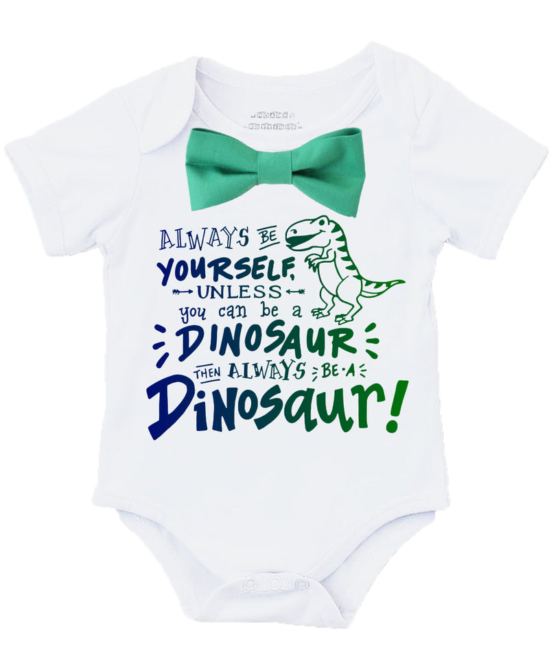 Baby Boy Dinosaur Outfit with Blue or Green Bow Tie - New Baby Gift Ideas for Boys - Dinosaur Birthday Outfit - Clothes for Toddler Boys always be a dinosaur
