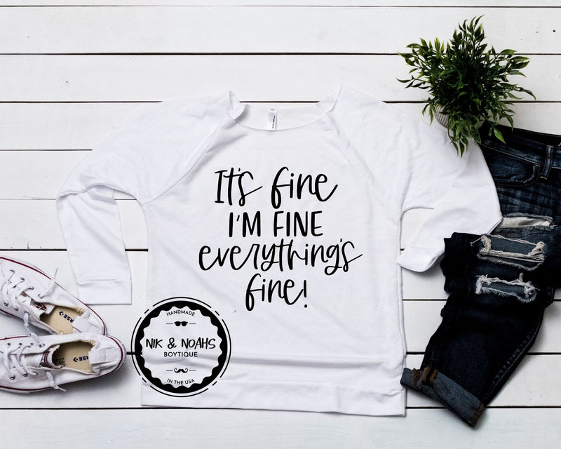 It's fine I'm fine everything is fine womens t-shirt mint long sleeve hot pink nude off the shoulder funny womens graphic tees white