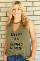 cute funny shirts tank for moms keep the tiny people alive gift v neck muscle country rustic olive green white black girls teens women my life is a blonde moment