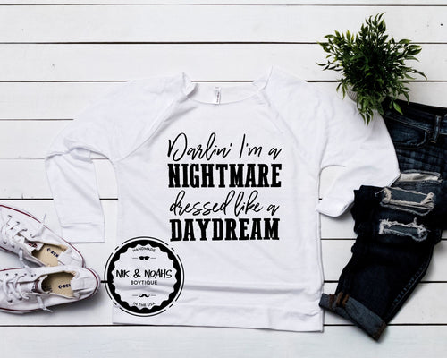 darlin im a nightmare dressed like a daydream womens long sleeve graphic tee off the shoulder style funny shirts with sayings for women