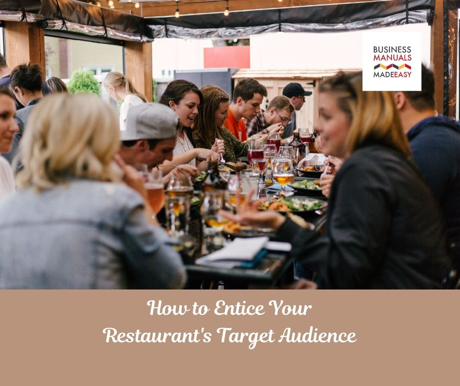 How to Entice Your Restaurant's Target Audience