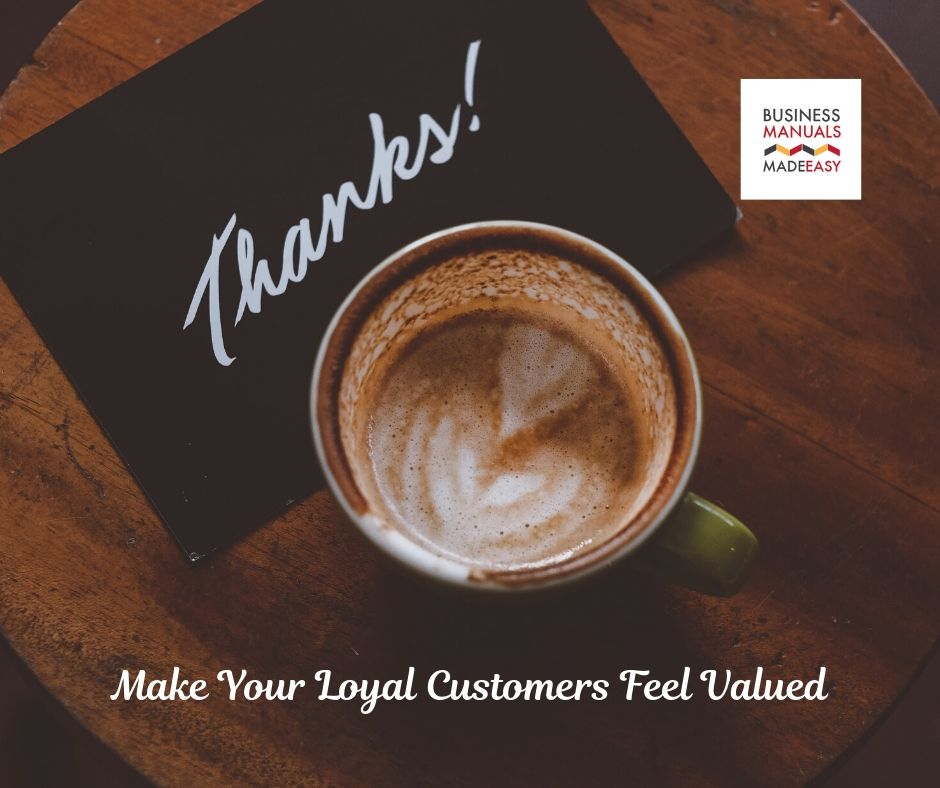 Make Your Loyal Customers Feel Valued