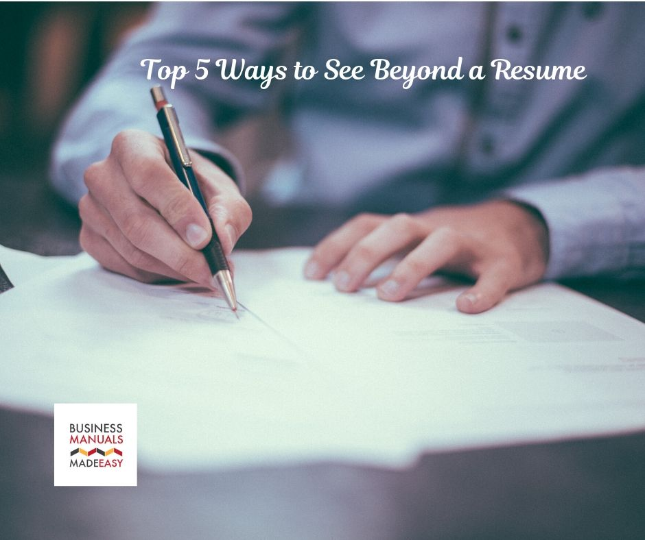 Top 5 Ways to See Beyond A Resume
