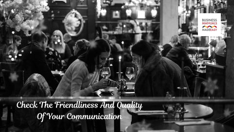 Check The Friendliness And Quality Of Your Communication