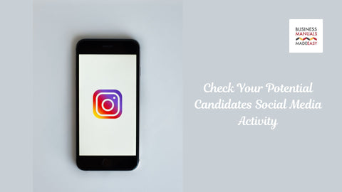 Check Your Potential Candidates Social Media Activity