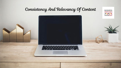 Consistency And Relevancy of Content