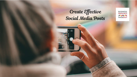 Create Effective Social Media Posts