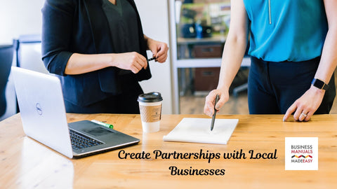 Create Partnerships With Local Businesses