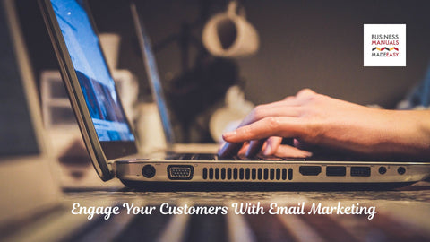 Engage Your Customers with Email Marketing