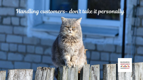 Handling customers- Don't take it personally