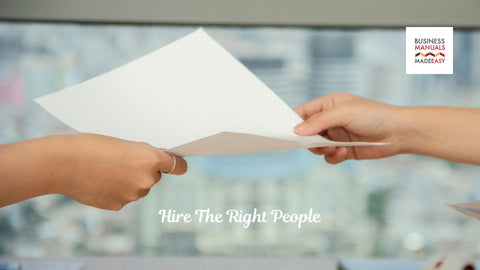 Hire The Right People