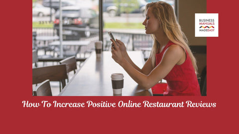 How To Increase Positive Online Restaurant Reviews