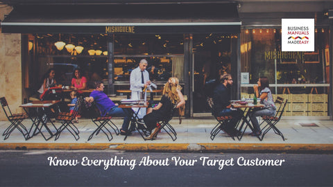 Know Everything About Your Target Customer