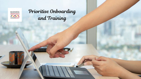 Prioritise Onboarding and Training