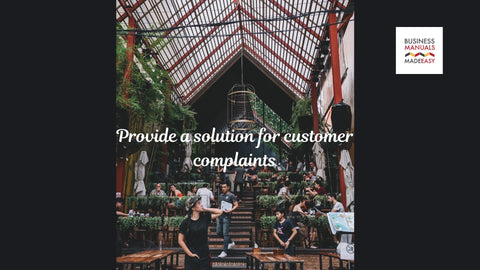 Provide a solution for customer complaints