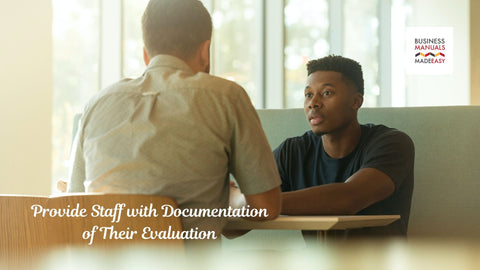 Provide Staff with Documentation of Their Evaluation