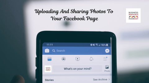 Uploading And Sharing Photos To Your Facebook Page
