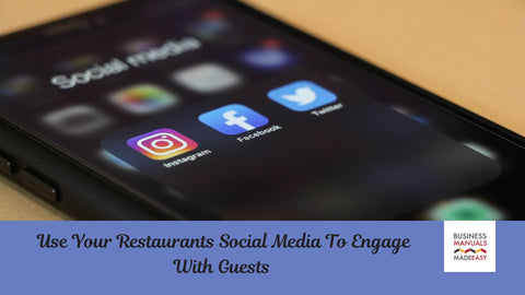 Use Your Restaurant's Social Media to Engage with Your Guests