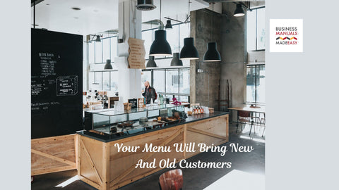 Your Menu Will Bring New And Old Customers